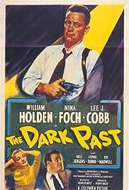The Dark Past(1948) Poster - Movie Forum, Cast, Reviews