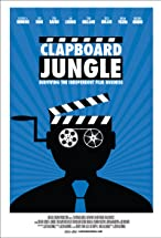 Primary image for Clapboard Jungle: Surviving the Independent Film Business