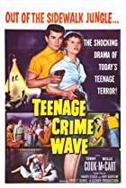 Teen-Age Crime Wave (1955) Poster