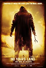 No Man's Land: The Rise of Reeker (2008) Poster - Movie Forum, Cast, Reviews