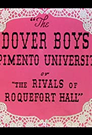 The Dover Boys at Pimento University or The Rivals of Roquefort Hall (1942) Poster - Movie Forum, Cast, Reviews