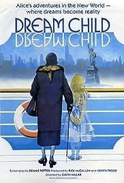 Dreamchild(1985) Poster - Movie Forum, Cast, Reviews
