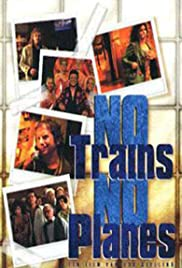 No Trains No Planes Poster