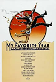 My Favorite Year (1982) Poster - Movie Forum, Cast, Reviews