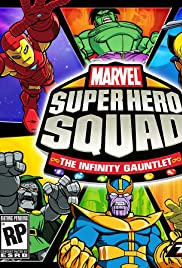 Marvel Super Hero Squad: The Infinity Gauntlet Poster