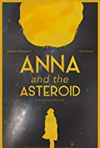 Primary image for Anna & The Asteroid