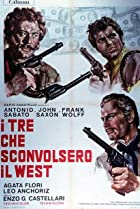 Image of I tre che sconvolsero il West (Vado, vedo e sparo)