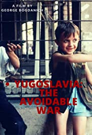 Yugoslavia: The Avoidable War (1999) Poster - Movie Forum, Cast, Reviews