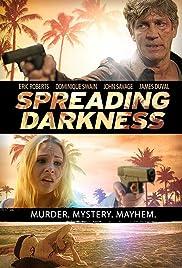 Spreading Darkness Poster