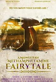 A Midwestern Methamphetamine Fairytale Poster