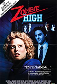 Zombie High (1987) Poster - Movie Forum, Cast, Reviews