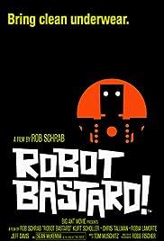 Robot Bastard!(2002) Poster - Movie Forum, Cast, Reviews