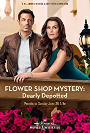 Flower Shop Mystery: Dearly Depotted (2016) Poster - Movie Forum, Cast, Reviews