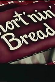 Shortenin' Bread Poster