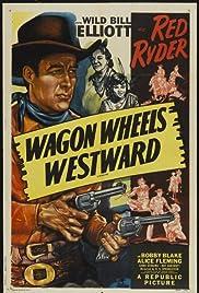 Wagon Wheels Westward Poster
