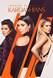Keeping Up with the Kardashians Poster - TV Show Forum, Cast, Reviews