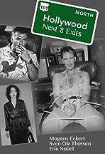 Hollywood Next 8 Exits