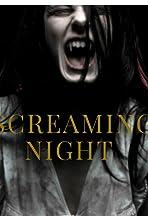 Screaming Night