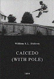 Caicedo (with Pole)(1894) Poster - Movie Forum, Cast, Reviews