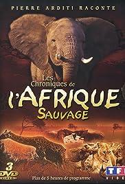 Chroniques de l'Afrique sauvage Poster