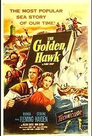 The Golden Hawk(1952) Poster - Movie Forum, Cast, Reviews