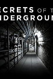 Secrets of the Underground Poster - TV Show Forum, Cast, Reviews