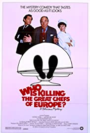 Who Is Killing the Great Chefs of Europe? (1978) Poster - Movie Forum, Cast, Reviews