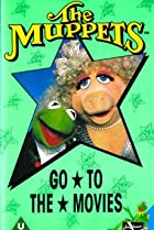 Image of The Muppets Go to the Movies