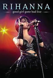 Rihanna - Good Girl Gone Bad: Live Poster