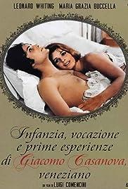 Infanzia, vocazione e prime esperienze di Giacomo Casanova, veneziano Poster