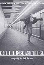 Give Me the Rose and the Glove
