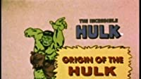 The Origin of the Hulk