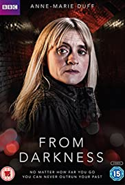 From Darkness Poster - TV Show Forum, Cast, Reviews