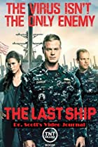 Image of The Last Ship Prequel: Dr. Scott's Video Journal