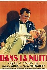 Dans la nuit(1930) Poster - Movie Forum, Cast, Reviews