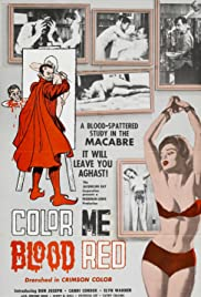 Color Me Blood Red (1965) Poster - Movie Forum, Cast, Reviews