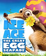 Ice Age: The Great Egg-Scapade(2016)