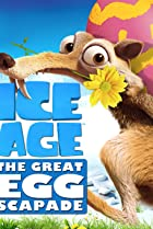 Image of Ice Age: The Great Egg-Scapade