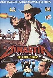 La dinastía de Los Pérez Poster