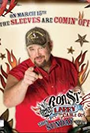 Comedy Central Roast of Larry the Cable Guy (2009) Poster - TV Show Forum, Cast, Reviews