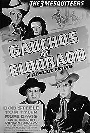 Gauchos of El Dorado Poster