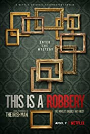 This is a Robbery: The World's Biggest Art Heist - MiniSeason poster