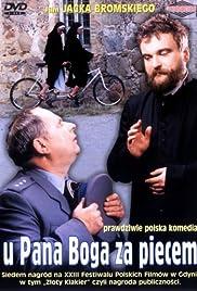 U Pana Boga za piecem(1998) Poster - Movie Forum, Cast, Reviews
