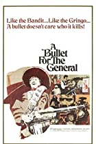 Image of A Bullet for the General