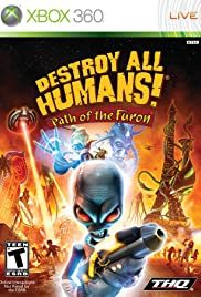 Destroy All Humans: Path of the Furon Poster
