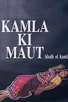 Image of Kamla Ki Maut