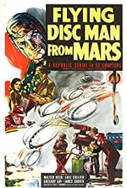 Flying Disc Man from Mars(1950) Poster - Movie Forum, Cast, Reviews