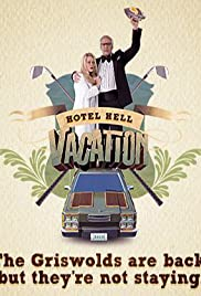 Hotel Hell Vacation (2010) Poster - Movie Forum, Cast, Reviews