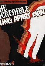 The Incredible Falling Apart Man