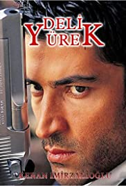 Deli Yürek Poster - TV Show Forum, Cast, Reviews